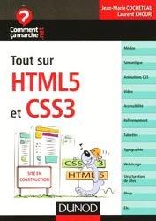 Dernières parutions dans Comment ça marche.net, Tout sur HTML5 et CSS 3
