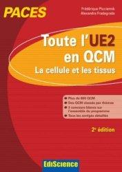 Souvent acheté avec 900 QCM de biologie cellulaire, histologie et embryologie UE2, le Toute l'UE2 en QCM
