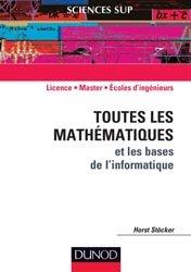 Dernières parutions sur Dictionnaires et cours fondamentaux, Toutes les mathématiques et les bases de l'informatique