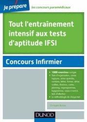 Souvent acheté avec Concours IFSI 2013-2014, le Tout l'entraînement intensif aux tests d'aptitude IFSI