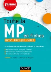 Dernières parutions sur 2ème année, Toute la MP en fiches - Maths, Physique, Chimie