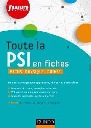 Dernières parutions sur 2ème année, Toute la PSI en fiches - Maths, Physique, Chimie