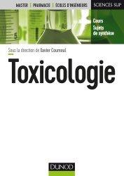 Souvent acheté avec Cancer : un traitement simple et non toxique, le Toxicologie - Fondamentaux et fiches pratiques