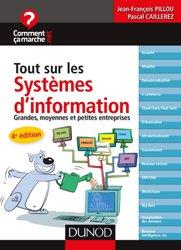 Dernières parutions sur Informatique d'entreprise, Tout sur les systèmes d'information