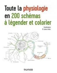 Dernières parutions sur PAES - PACES - MMOP, Toute la physiologie en 200 schémas à légender et colorier
