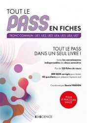 Dernières parutions sur PACES - PASS - LAS - MMOP, Tout le PASS en fiches livre paces 2020, livre pcem 2020, anatomie paces, réussir la paces, prépa médecine, prépa paces