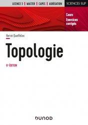 Dernières parutions dans Sciences sup, Topologie - 6e éd.