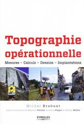 Souvent acheté avec Manuel de l'étude de prix, le Topographie opérationnelle