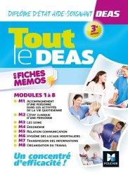 Dernières parutions sur Aide-soignant - DEAS, Tout le DEAS en fiches mémos - IFAS - Diplôme Etat Aide-soignant - 3e éd - Révision