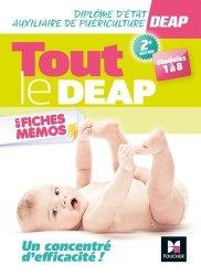 Nouvelle édition Tout le DEAP en fiches mémos - Diplôme Etat Auxiliaire de Puériculture - Révision
