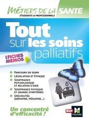 Dernières parutions sur Soins palliatifs, Tout sur les soins palliatifs