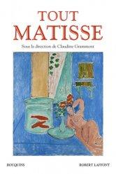 Dernières parutions dans Bouquins, Tout Matisse