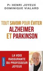 Dernières parutions sur Maladie de Parkinson, Tout savoir pour éviter Alzheimer et Parkinson