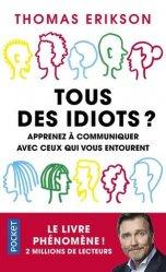 Dernières parutions sur Communication interpersonnelle, Tous des idiots ?