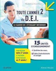 Dernières parutions sur Cours du semestre 3, Toute l'année 2 du D.E.I. Le cahier de l'étudiant IFSI