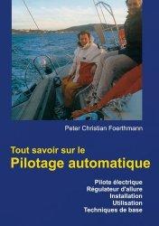 Dernières parutions sur Bateaux - Voiliers, Tout savoir sur le Pilotage automatique