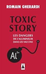 Dernières parutions sur Médicaments - Vaccins, Toxic Story
