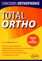 Dernières parutions sur Concours d'entrée orthophoniste, Total Ortho