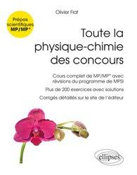 Dernières parutions sur Concours chimie, Toute la physique-chimie des concours de la filière MP - Nouveaux programmes