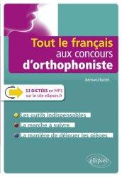 Dernières parutions sur Concours d'entrée orthophoniste, Tout le français aux concours d'orthophonistes