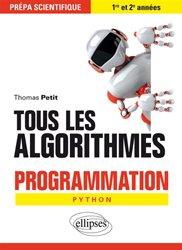 Dernières parutions sur Algorithmique - Objet, Tous les algorithmes