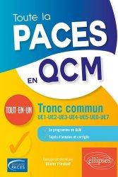 Dernières parutions sur PAES - PACES - MMOP, Toute la PACES en QCM - tout-en-un livre paces 2020, livre pcem 2020, anatomie paces, réussir la paces, prépa médecine, prépa paces