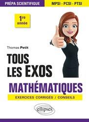 Dernières parutions sur 1ère année, Tous les exos Mathématiques
