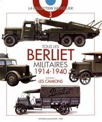 Dernières parutions sur Transports, Tous les Berliet militaires 1914-1940