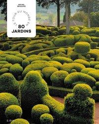 Dernières parutions sur Histoire des jardins - Jardins de référence, Tour du monde en 80 jardins