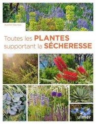 Dernières parutions sur Jardins, Toutes les plantes supportant la sécheresse