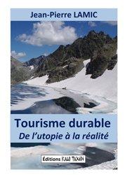 Dernières parutions sur Ingéniérie touristique, Tourisme durable : utopie ou réalité?