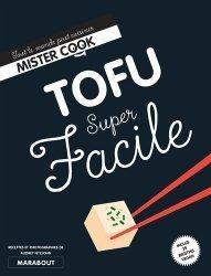 Dernières parutions dans Super facile, Tofu super facile