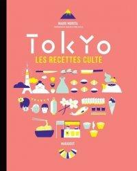 Dernières parutions sur Cuisine asiatique, Tokyo. Les recettes culte