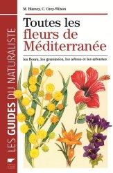 Dernières parutions dans Les guides du naturaliste, Toutes les fleurs de Méditerranée