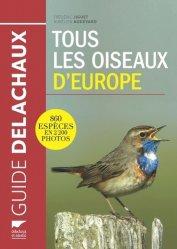 Souvent acheté avec Les traces d'animaux, le Tous les oiseaux d'Europe