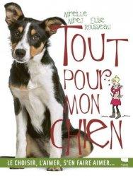 Dernières parutions sur Chien, Tout pour mon chien