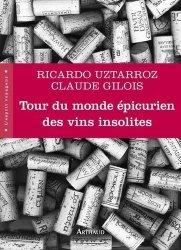Dernières parutions dans L'esprit voyageur, Tour du monde épicurien des vins insolites