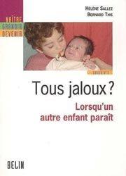 Dernières parutions sur Frères et Soeurs, Tous jaloux ?