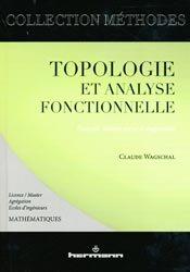 Souvent acheté avec Exercices de mathématiques des oraux x- ens, le Topologie et analyse fonctionnelle