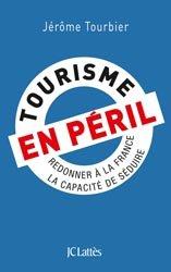 Dernières parutions sur Ingéniérie touristique, Tourisme en péril