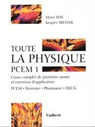 Souvent acheté avec Penser la médecine, le Toute la physique PCEM 1