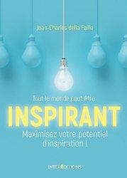 Dernières parutions dans Hors Collection, Tout le monde peut être inspirant ! - Comment optimiser son potentiel d'inspiration