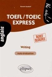 Dernières parutions sur TOEFL, TOEFL/TOEIC Express. Writing