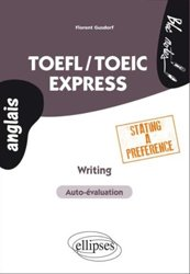 Dernières parutions dans Bloc notes anglais, TOEFL/TOEIC Express. Writing Stating a Preference