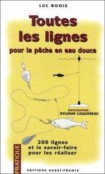 Souvent acheté avec Les meilleurs appâts pour la pêche en eau douce, le Toutes les lignes pour la pêche en eau douce