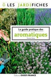 Dernières parutions dans Guide pratique, Tout pour cultiver les aromatiques