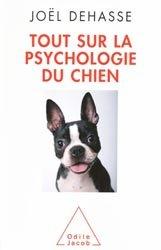 Souvent acheté avec Pathologie comportementale du chien, le Tout sur la psychologie du chien