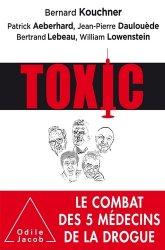 Dernières parutions sur Toxicomanie, Toxic