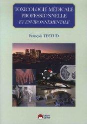 Souvent acheté avec Dermatologie esthétique, le Toxicologie médicale professionnelle & environnementale
