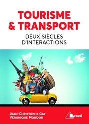 Dernières parutions sur Transports, Tourisme & Transport Deux siècles d'intéractions